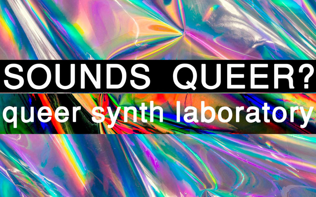 Sounds Queer?