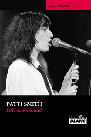 Patti Smith, fille de Rimbaud