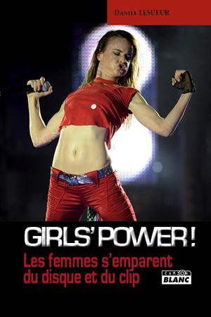 Girls' power ! Les femmes s'emparent du disque et du clip