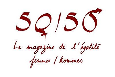 50/50 : le magazine de l'égalité femmes / hommes