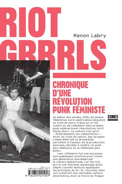 Riot Grrrls, Chronique d'une révolution punk féministe