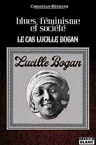 Blues, féminisme et société : le cas de Lucille Bogan