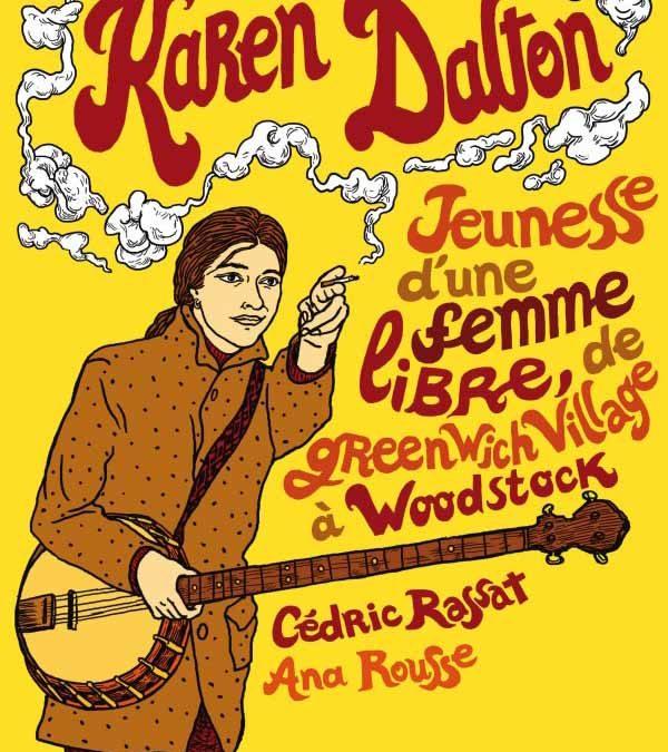 Karen Dalton, Jeunesse d'une femme libre, de Greenwich Village à Woodstock