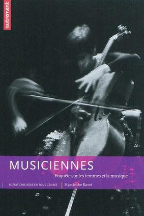 Musiciennes, enquête sur les femmes et la musique