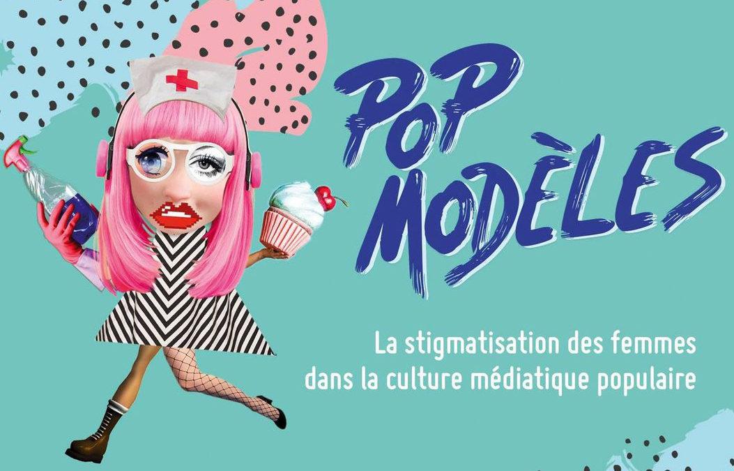 Pop modèles : la stigmatisation des femmes dans la culture médiatique populaire