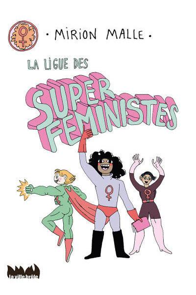 La ligue des super féministes
