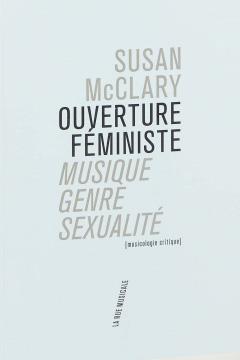 Ouverture féministe, Musique, genre, sexualité