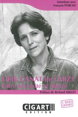 Édith Canat de Chizy : entre nécessité et liberté