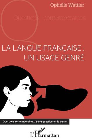 La langue française, un usage genré
