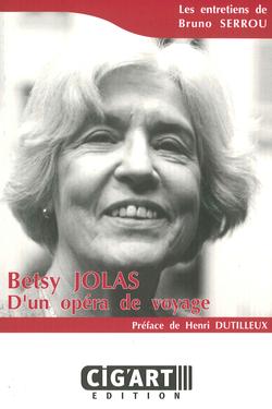 Betsy Jolas : d'un opéra de voyage