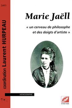 Marie Jaëll, un cerveau de philosophe et des doigts d'artiste