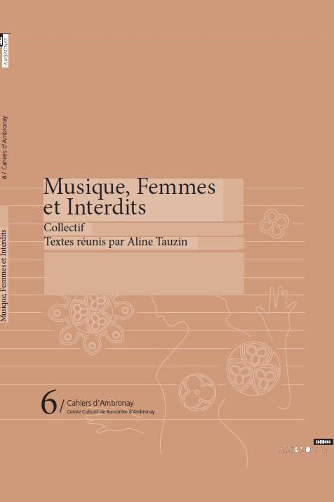 Musique, Femmes et Interdits
