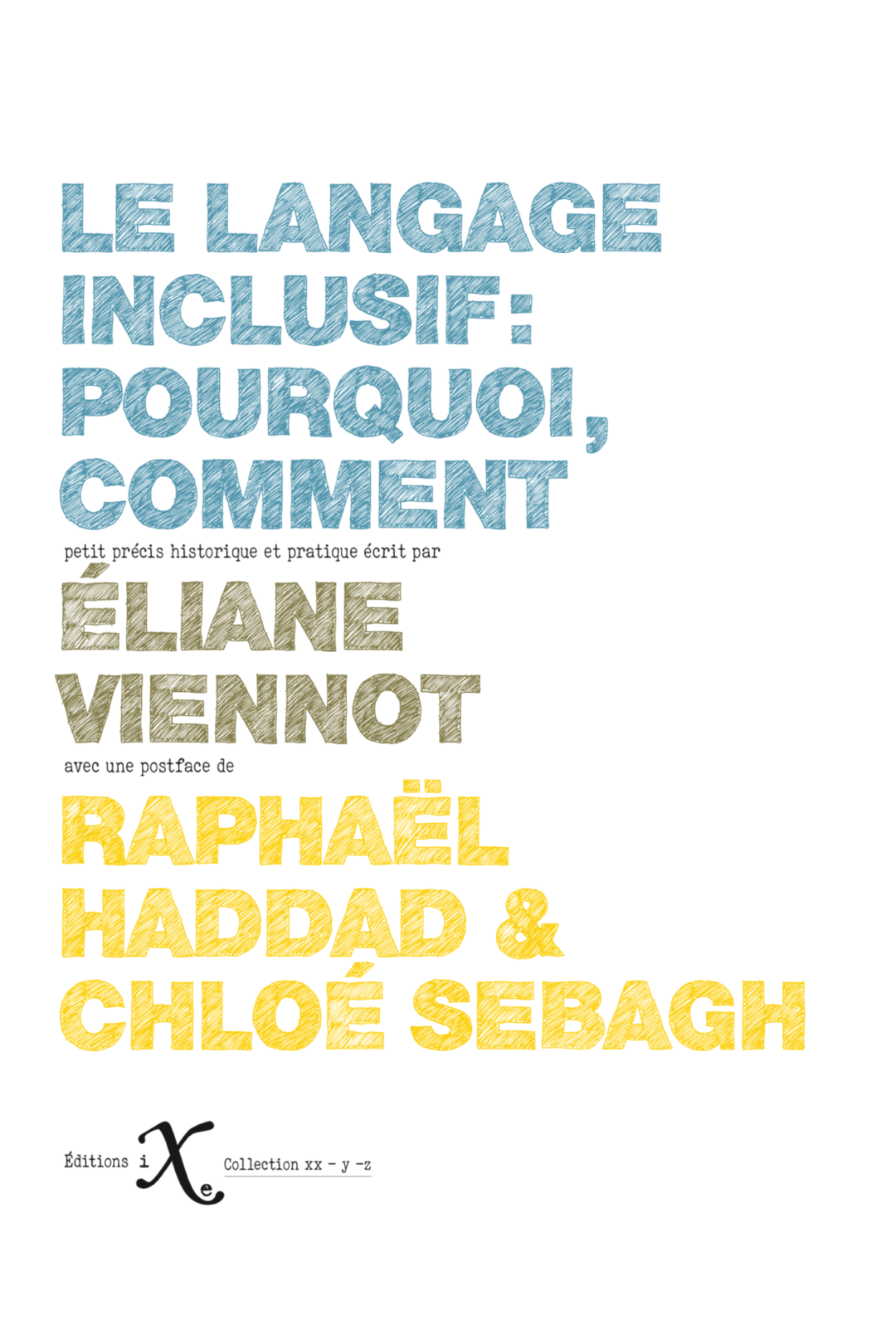 Le langage inclusif : pourquoi, comment
