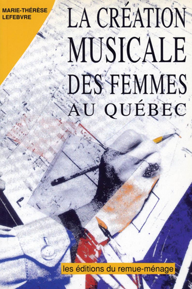 La création musicale des femmes au Québec