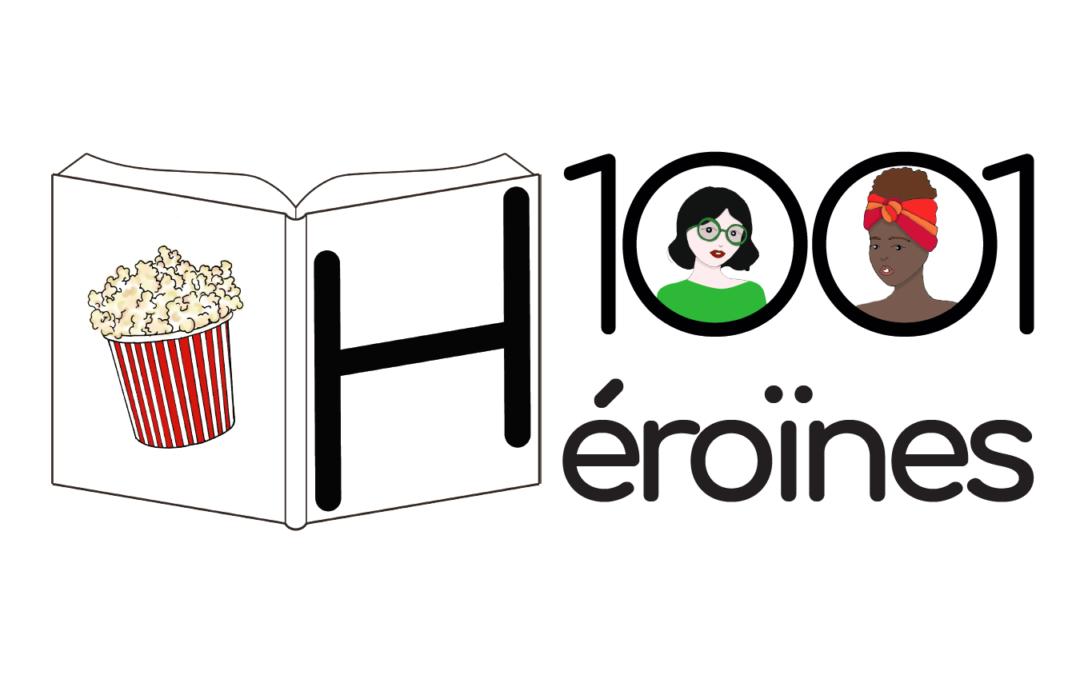 1001 héroïnes… et une poignée de héros anti-sexistes
