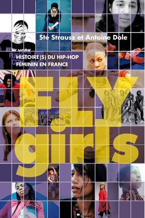Fly Girls, Histoire du hip hop féminin en France