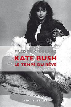 Kate Bush, le temps du rêve