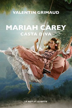 Mariah Carey, Casta Diva