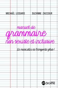 Manuel de grammaire non sexiste et inclusive