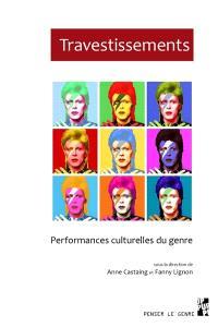 Travestissements, performances culturelles du genre
