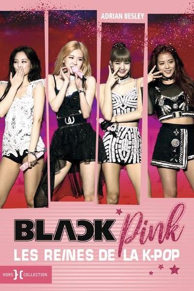 Blackpink, les reines de la K-Pop