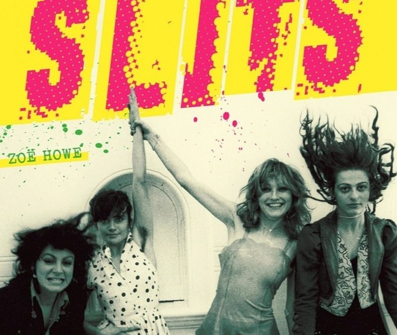 Typical girl ? : l'Histoire des Slits