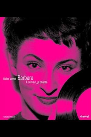 Barabara, à demain, je chante