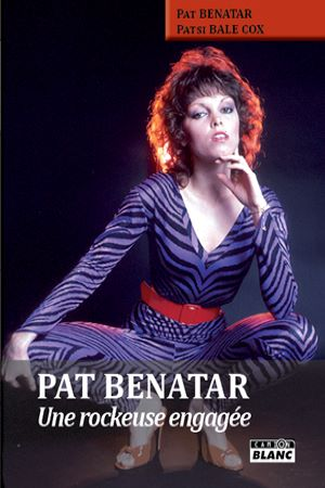 Pat Bénatar, une rockeuse engagée