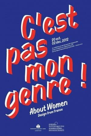 C'est pas mon genre ! About women Design from France