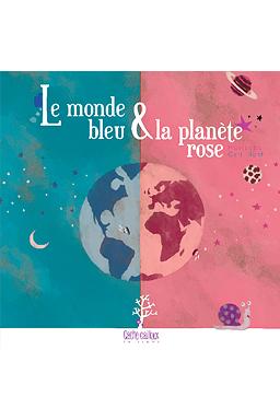 Le monde bleu et la planète rose