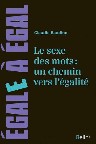 Le sexe des mots: un chemin pour l'égalité