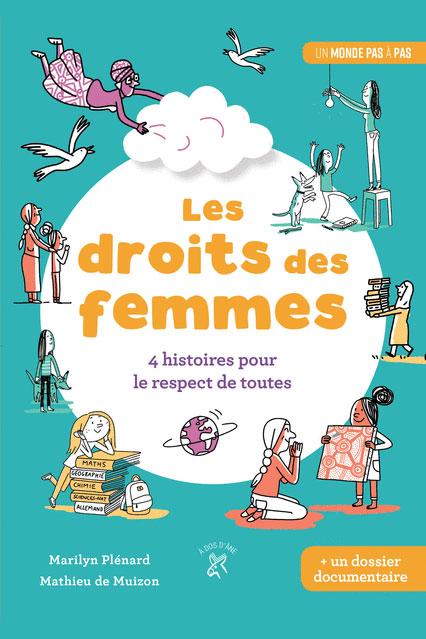 Les Droits des Femmes, 4 histoires pour le respect de toutes + un dossier documentaire