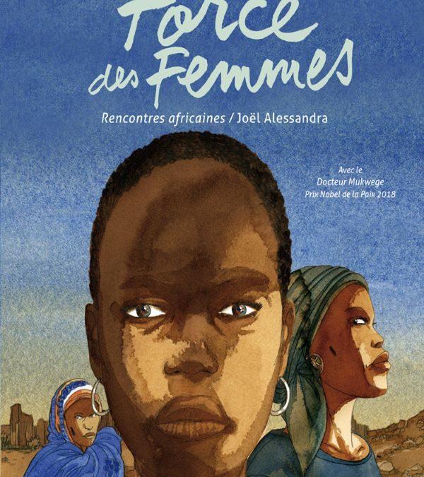 La Force des femmes. Rencontres africaines.