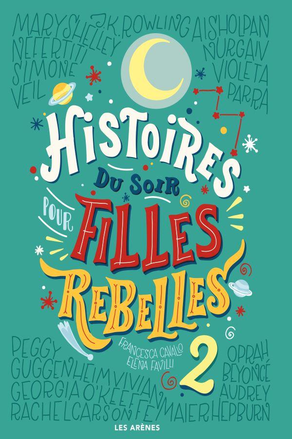 Histoire du soir pour filles rebelles (tome 2)