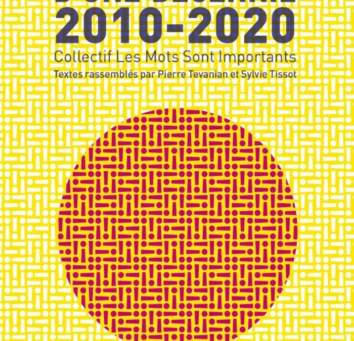 Mots et maux d'une décennie 2010-2020.