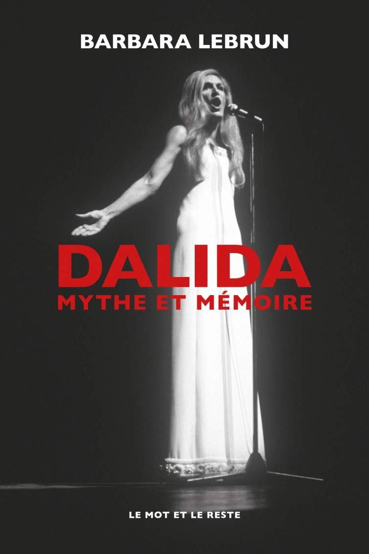 Dalida, mythe et mémoire