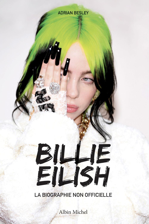 Billie Eilish – La biographie non officielle