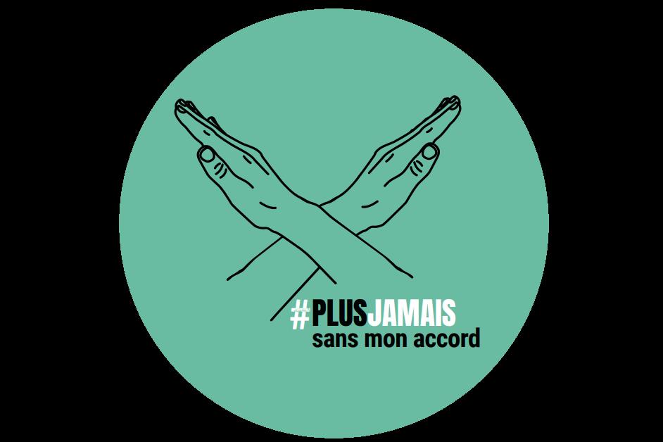 #Plusjamaissansmonaccord