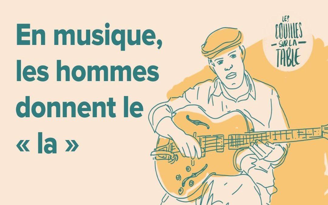 En musique, les hommes donnent le «la»