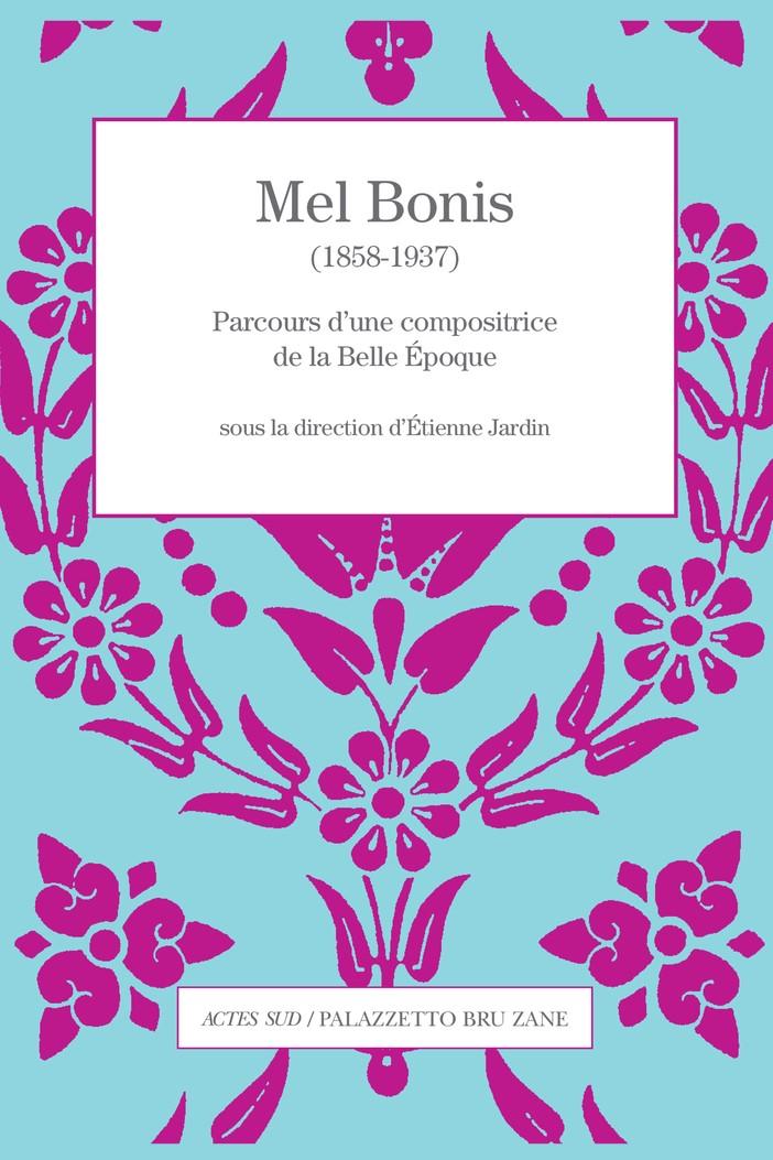Mel Bonnis (1858-1937), parcours d'une compositrice de la Belle Epoque