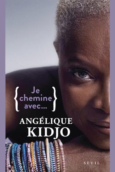 Je chemine avec …Angélique Kidjo