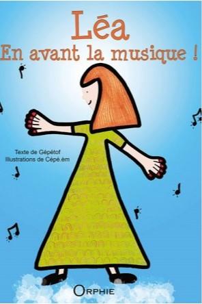 Léa, en avant la musique!