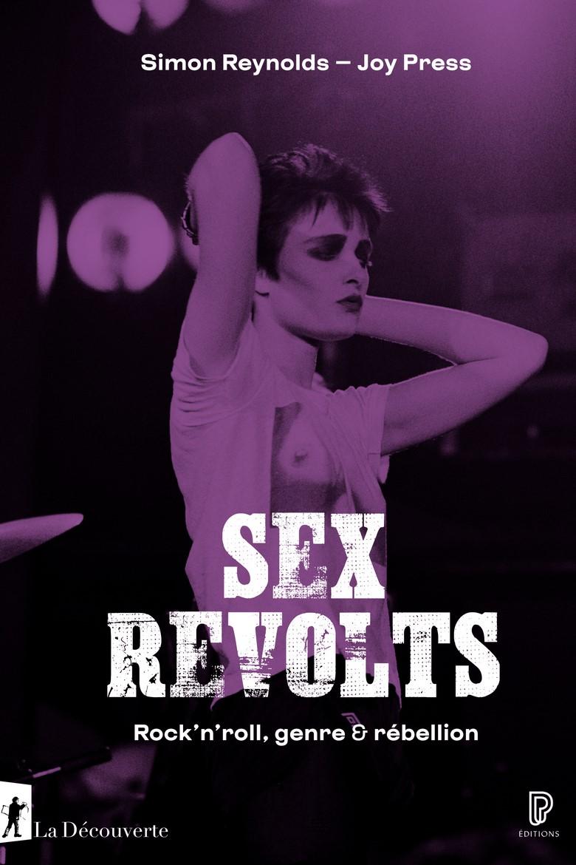 Sex revolts, Rock'n'roll, genre & rébellion