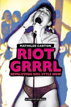 Riot Grrrl, Revolution Girl Style now